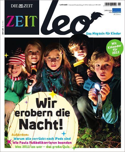 ZEIT LEO 6/11 Wir erobern die Nacht!