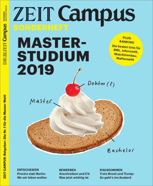 ZEIT CAMPUS Ratgeber Masterstudium 2019