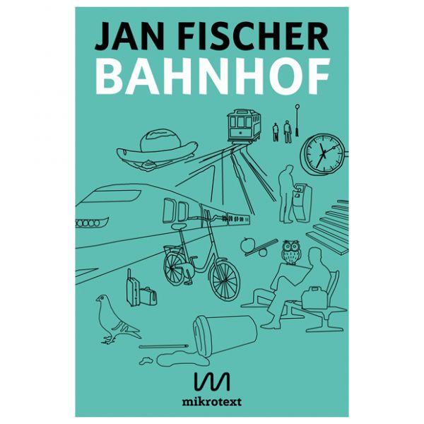 Bahnhof – Jan Fischer