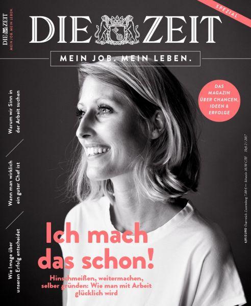 ZEIT Spezial Mein Job. Mein Leben. 2017