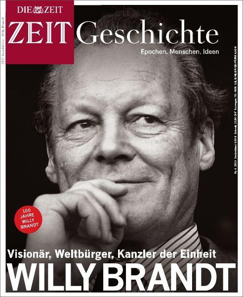 ZEIT GESCHICHTE Willy Brandt