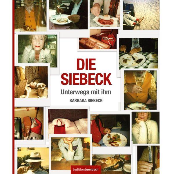 Die Siebeck - Unterwegs mit ihm