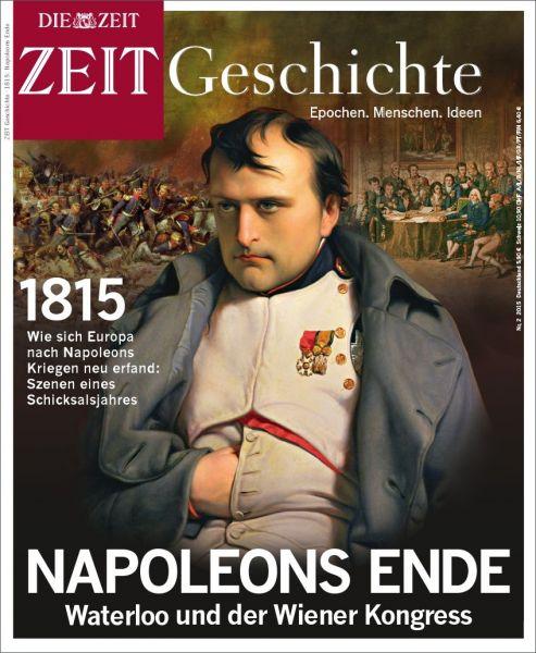 ZEIT GESCHICHTE Napoleons Ende