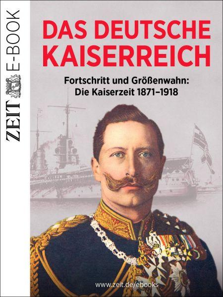 »Das Deutsche Kaiserreich«