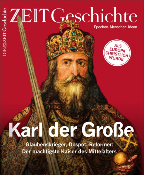 ZEIT GESCHICHTE 6/19 Karl der Große