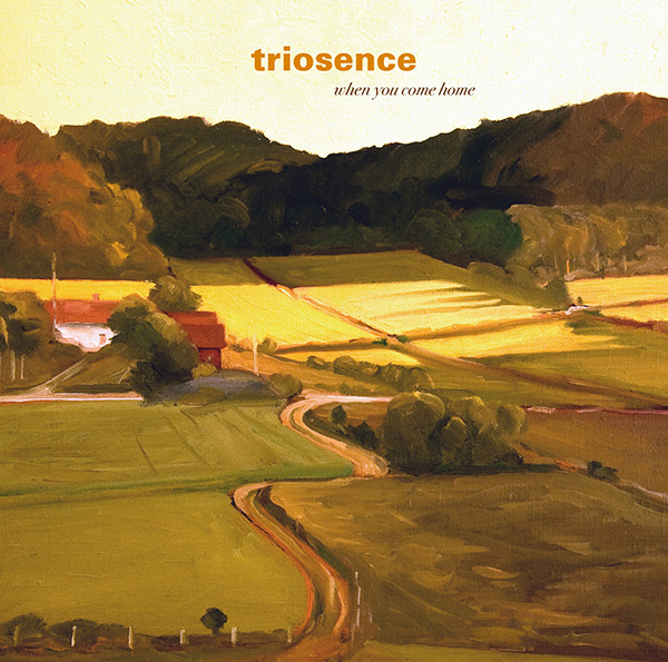 <b> Triosence: </b> When you come home