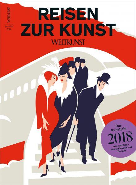 WELTKUNST 138/18 Reisen zur Kunst