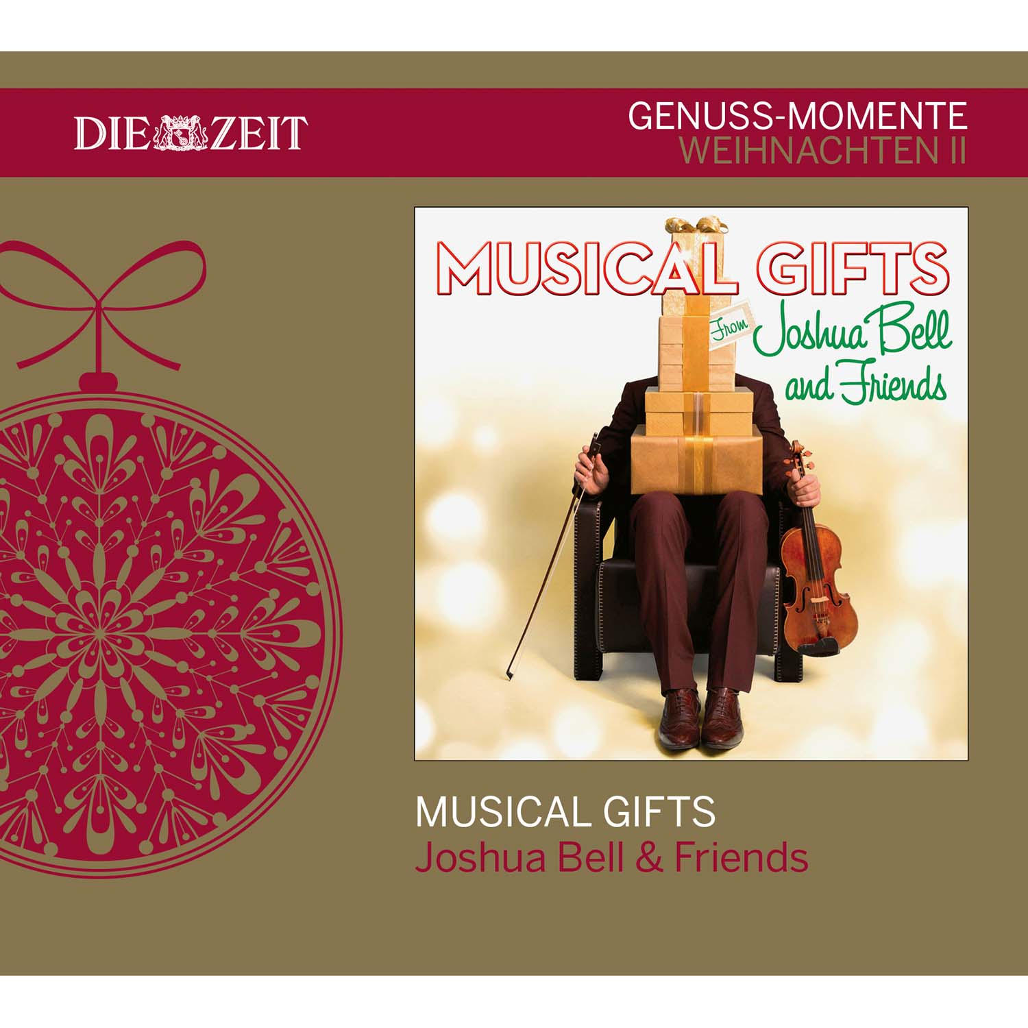 Joshua Bell & Friends: MUSICAL GIFTS