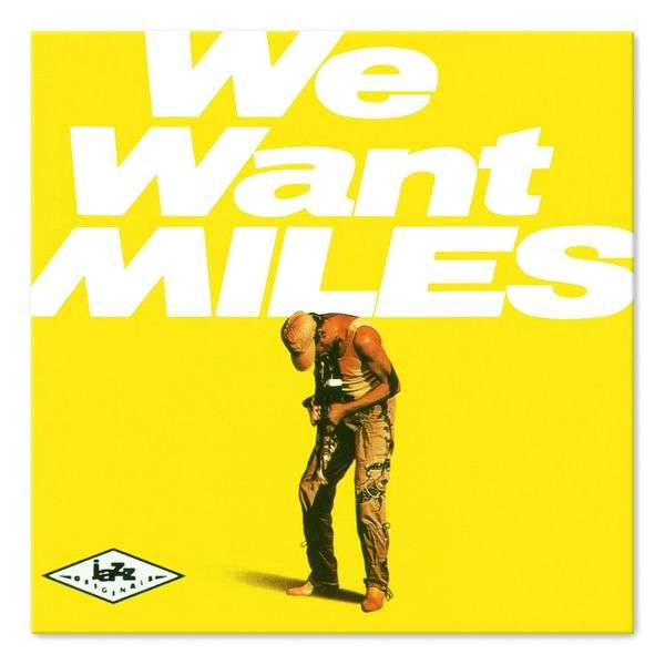 We Want Miles (Doppel-LP)