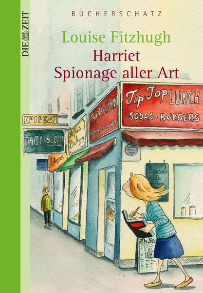 Louise Fitzhugh: »Harriet, Spionage aller Art«