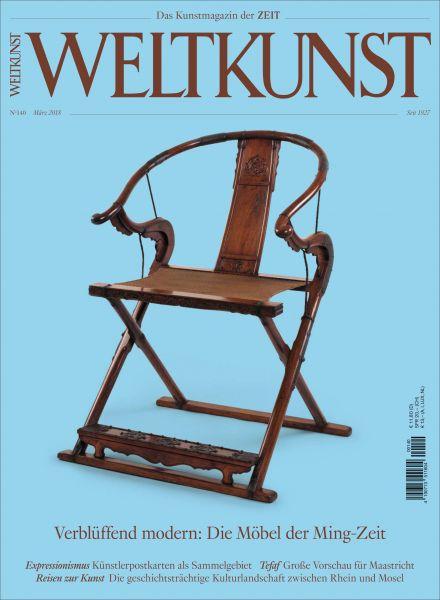 WELTKUNST 140/18 Verblüffend modern: Die Möbel der Ming-Zeit