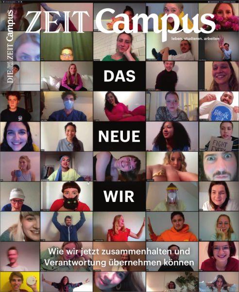 ZEIT CAMPUS 4/20 Das neue Wir