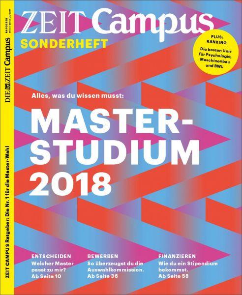 ZEIT CAMPUS Ratgeber Masterstudium 2018