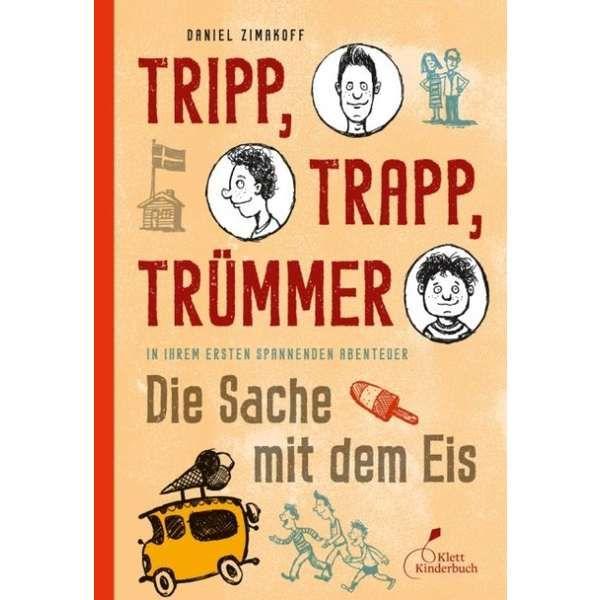 Tripp, Trapp, Trümmer 01. Die Sache mit dem Eis