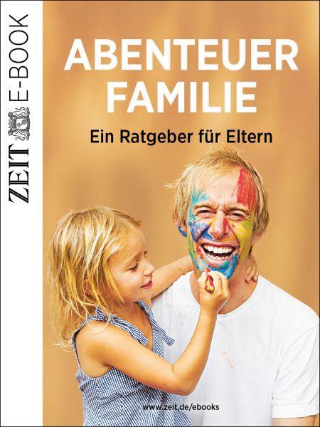 »Abenteuer Familie«