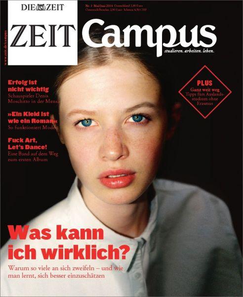 ZEIT CAMPUS 3/14 Was kann ich wirklich?