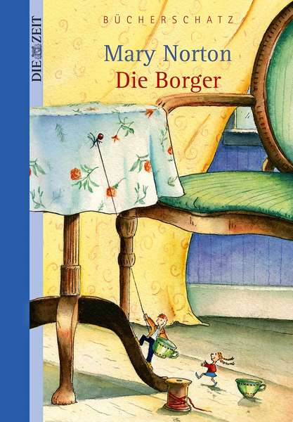 Mary Norton: »Die Borger«