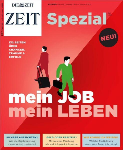 ZEIT Spezial Mein Job. Mein Leben. 1/16