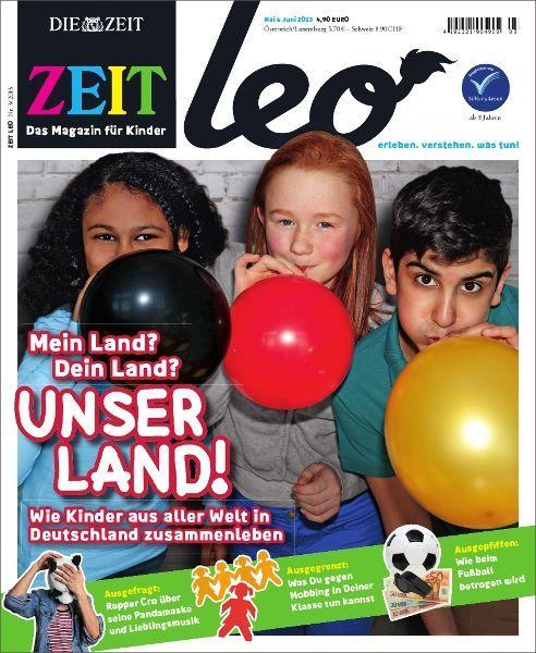 ZEIT LEO 3/13 Mein Land? Dein Land? Unser Land!
