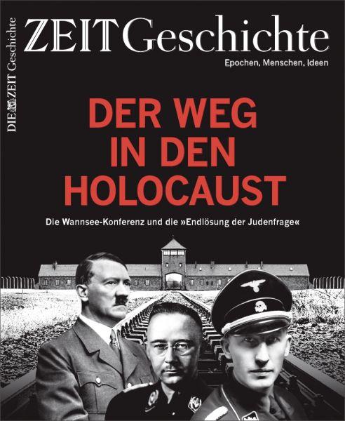 ZEIT GESCHICHTE Der Weg in den Holocaust