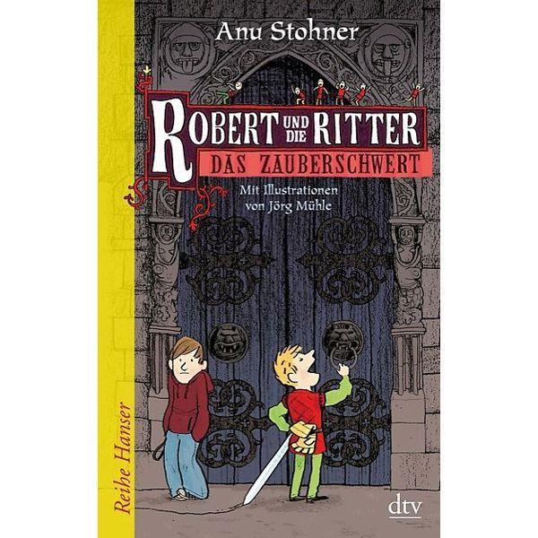 Robert und die Ritter 01. Das Zauberschwert