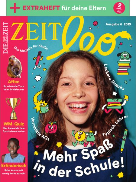 ZEIT LEO 6/19 Mehr Spaß in der Schule!
