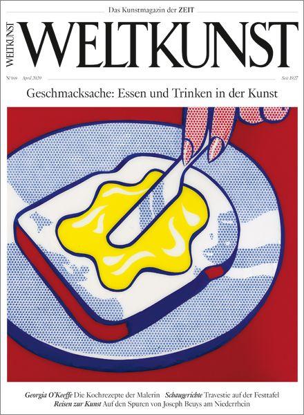 WELTKUNST 169/20 Geschmacksache: Essen und Trinken in der Kunst