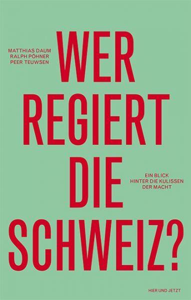 Wer regiert die Schweiz?