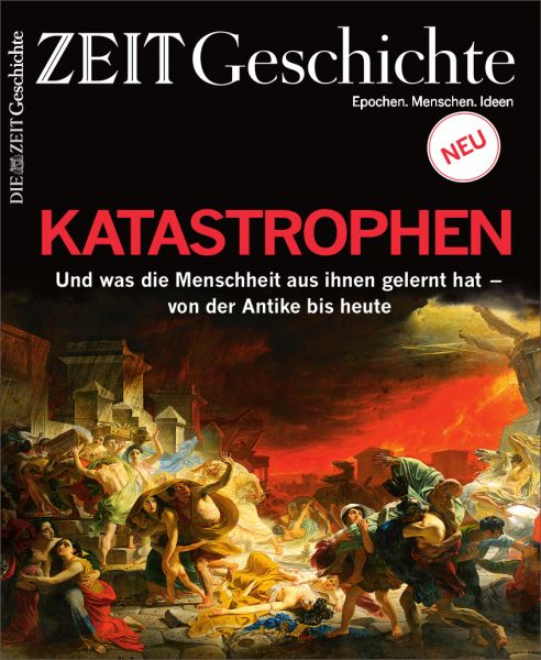ZEIT GESCHICHTE 5/20 Katastrophen