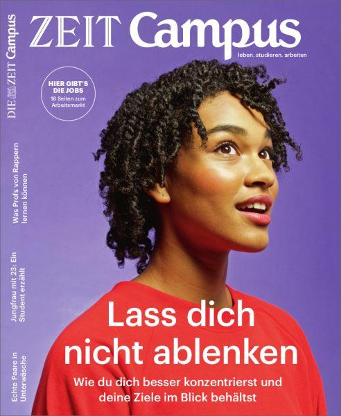 ZEIT CAMPUS 2/19 Lass dich nicht ablenken