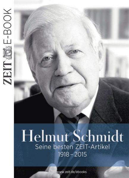 »Helmut Schmidt - Seine besten ZEIT-Artikel«