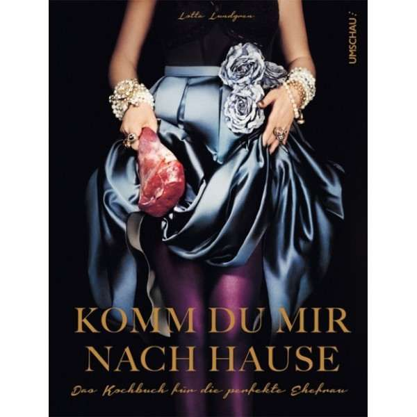 Kochbuch »Komm du mir nach Hause«
