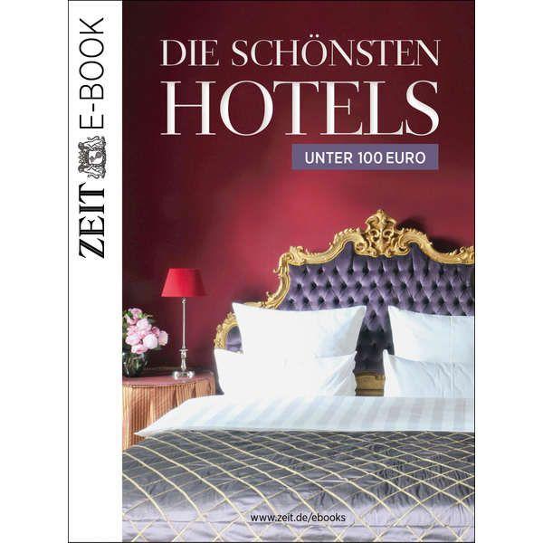 »Die schönsten Hotels unter 100 Euro«