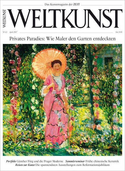WELTKUNST 127/17 Privates Paradies: Wie Maler den Garten entdeckten