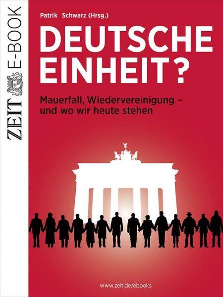 »Deutsche Einheit?«