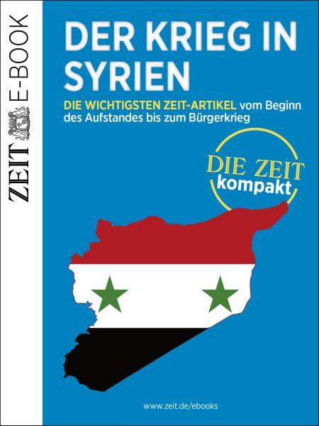 »Der Krieg in Syrien«