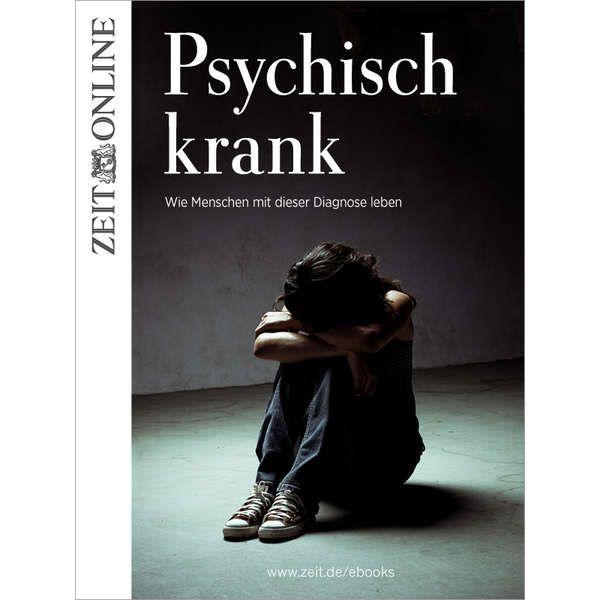 »Psychisch krank«