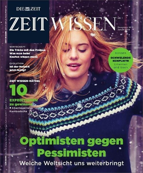 ZEIT WISSEN 1/14 Optimisten gegen Pessimisten