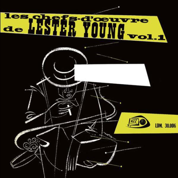 lester young les chefs d oeuvre de lester young vol 1