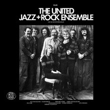 The United Jazz + Rock Ensemble: Live im Schützenhaus