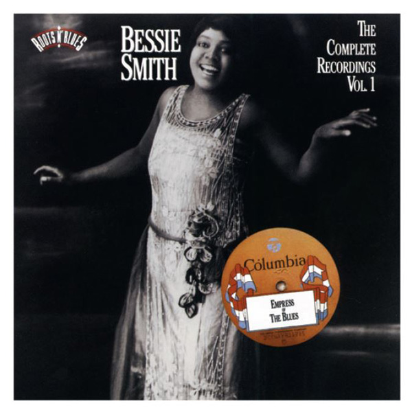 Bessie Smith: The Complete Columbia Recordings Vol. 1