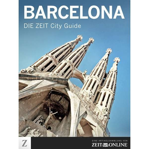 »Barcelona - DIE ZEIT CITY GUIDE«