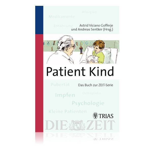 »Patient Kind«: Viciano Gofferje, Astrid/Sentker, Andreas