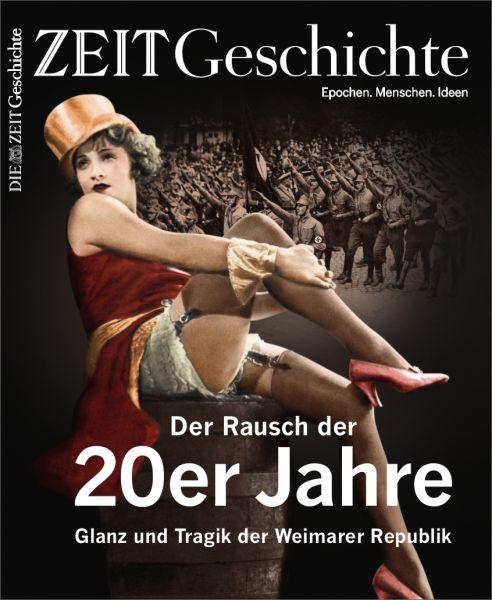 ZEIT GESCHICHTE 1/20 Der Rausch der 20er Jahre