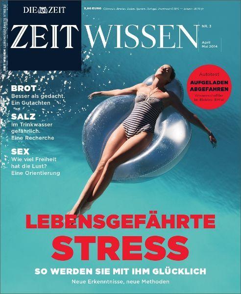 ZEIT WISSEN 3/14  Lebensgefährte Stress